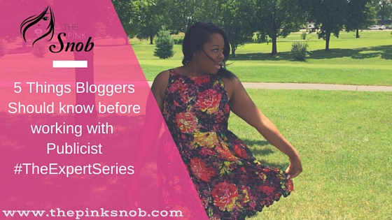 5 Things Bloggers should know before working with Publicist