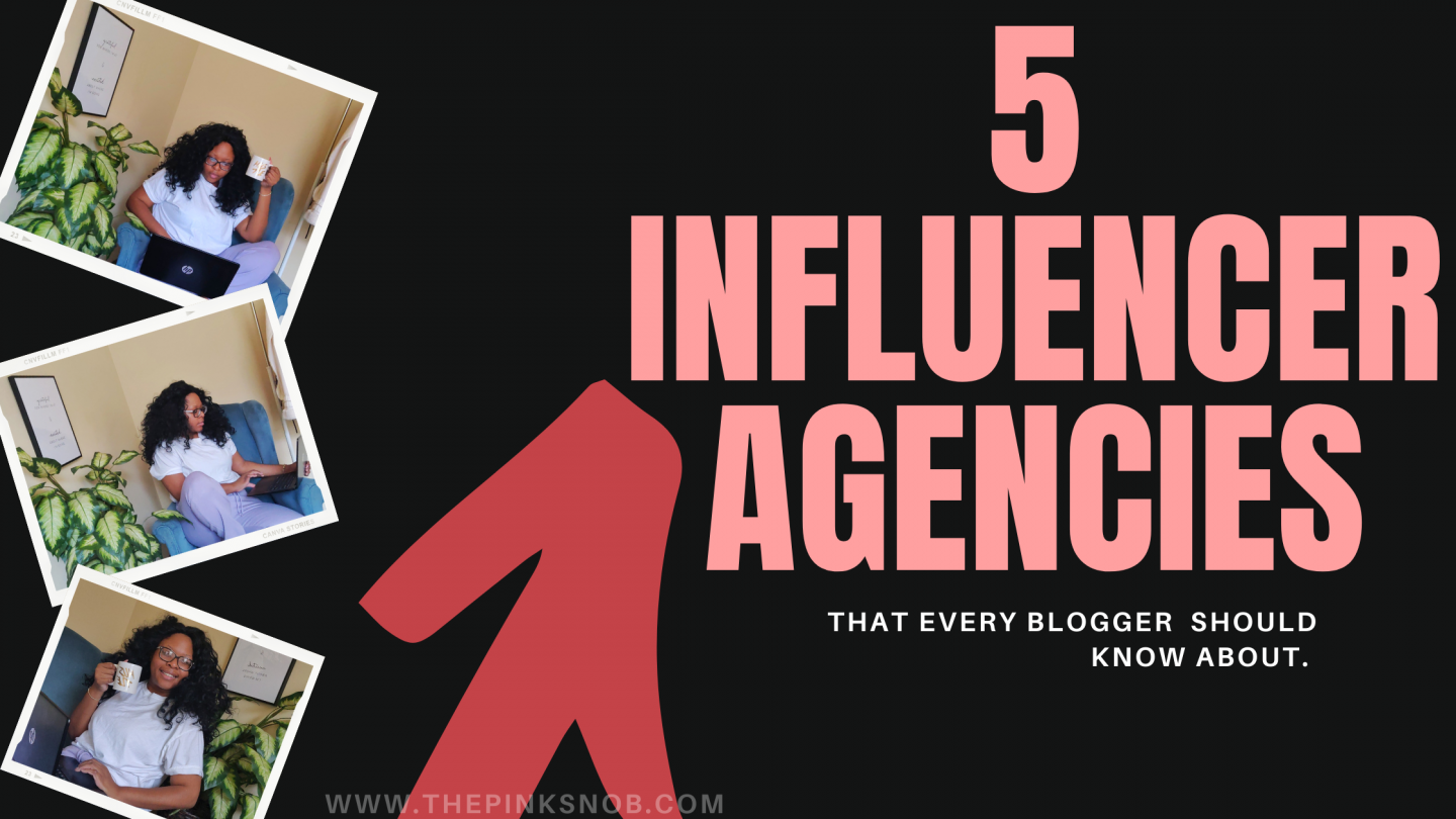 5 Influencer agencies that every blogger should know about.